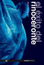 el exito del rinoceronte scott alexander 9788494903434