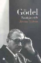 godel paradoja y vida rebecca goldstein 9788495348234