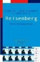 heisenberg: ciencia, incertidumbre y conciencia antonio fernandez rañada 9788495599834