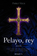 pelayo, rey-pablo vega-9788495772534