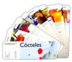 cocteles (bebida facil, bebida estupenda) 9788496107434