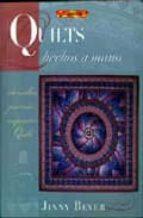 quilts hechos a mano: sencillas puntadas exquisitas quilts jinny beyer 9788496365834