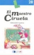 el maestro ciruela-fernando almena-9788496485334