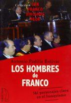 los hombres de franco-antonio padilla bolivar-9788496495234