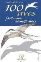 100 aves facilmente reconocibles josep manuel concernau robles 9788496754034