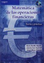 matematica de las operaciones financieras. teoria y practica-ismael moya clemente-maria bonilla musoles-antonia ivars escortell-9788497323734