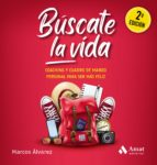 búscate la vida (ebook)-marcos alvarez-9788497357234