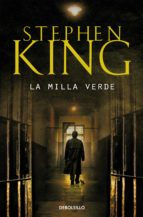 la milla verde-stephen king-9788497592734