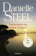 vacaciones en saint tropez danielle steel 9788497597234
