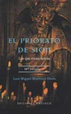 el priorato de sion: los que estan detras-luis miguel martinez otero-9788497770934