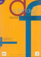 a fondo 2: libro del alumno c1 (nivel superior)-javier garcia-maria luisa coronado-alejandro r. zarzalejos alonso-9788497780834