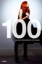 100 nuevos diseñadores de moda-hywel davies-9788498013634