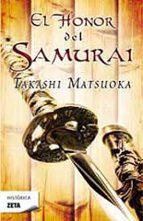 el honor del samurai-takashi matsuoka-9788498724134