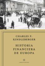 historia financiera de europa-charles p. kindleberger-9788498922134