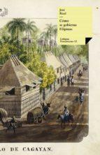 cómo se gobierna filipinas (ebook)-josé rizal y alonso-9788498978834