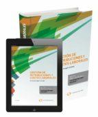 El libro de Gestion de retribuciones y costes laborales autor CRISTINA ARAGON GOMEZ PDF!