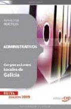 ADMINISTRATIVOS CORPORACIONES LOCALES DE GALICIA: SUPUESTOS PRACT ICOS
