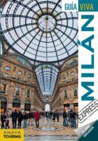 milan 2017 (guia viva express) (2ª ed.) iñaki gomez 9788499359434