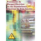 prevencion de riesgos eléctricos en las instalaciones de baja ten sion-juan antonio calvo saez-9788499789934