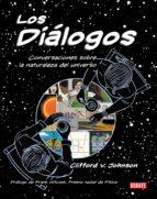 los dialogos: conversaciones sobre la naturaleza del universo-clifford v. johnson-9788499929934