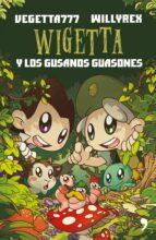 wigetta y los gusanos guasones-9788499985534