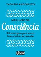 meu livro da consciência (ebook)-tadashi kadomoto-9788545202134