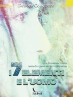 i 7 elementi e l'uomo (ebook) 9788822819734