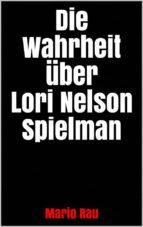 die wahrheit über lori nelson spielman (ebook)-9788827521434