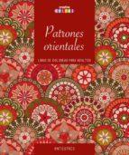 patrones orientales. horas de placer y relajacion: colorear para adultos-9789461886934