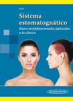 sistema estomatognáticobases morfofuncionales aplicadas a la clínica 9789500603034