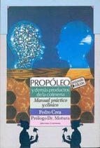 propoleo y demas productos de la colmena-pedro crea-9789507540134