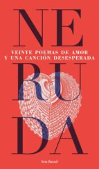 veinte  poemas de amor y una canción desesperada (ebook) pablo neruda 9789569949234