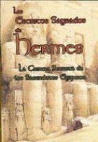 los escritos sagrados de hermes: la ciencia secreta de los sacerd otes egipcios 9789685275934