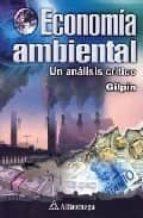 economia ambiental: un analisis criticao-alan gilpin-9789701508534