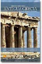 la antigua grecia (breve historia de...)-dionisio minguez-9788497632041