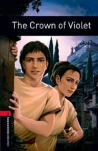 crown of violet (obl 3: oxford bookworms library) 9780194791144