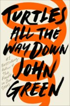turtles all the way down (ebook) john green 9780241335444