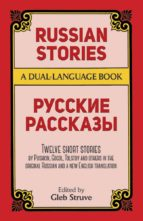 RUSSIAN STORIES: A DUAL LANGUAGE BOOK (BILINGÜE INGLES - RUSO)