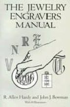 the jewelry engravers manual-r. allen hardy-john j. bowman-9780486281544