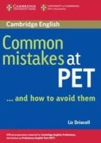 common mistakes at pet and how to avoid them liz driscoll 9780521606844