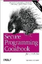 secure programming cookbook for c and c++ john viega matt messier 9780596003944