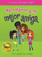 me robaron a mi mejor amiga (ebook)-laurel-ann dooley-9780983155744