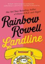 landline-rainbow rowell-9781250049544