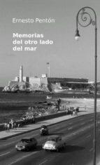 memorias del otro lado del mar (ebook) ernesto penton 9781291912944