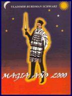magia año 2000 (ebook)-vladimir burdman schwarz-9781301362844