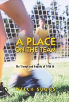 a place on the team (ebook)-welch suggs-9781400826544