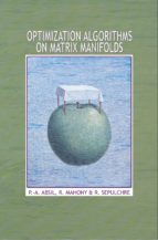 optimization algorithms on matrix manifolds (ebook) p. a. absil r. mahony r. sepulchre 9781400830244