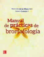 manuel de practicas de bromatología-maria luisa de la mora-9781456220044