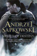 sword of destiny (geralt of rivia 2) andrzej sapkowski 9781473211544