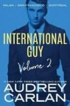 international guy 2: milan, san francisco, montreal audrey carlan 9781503904644
